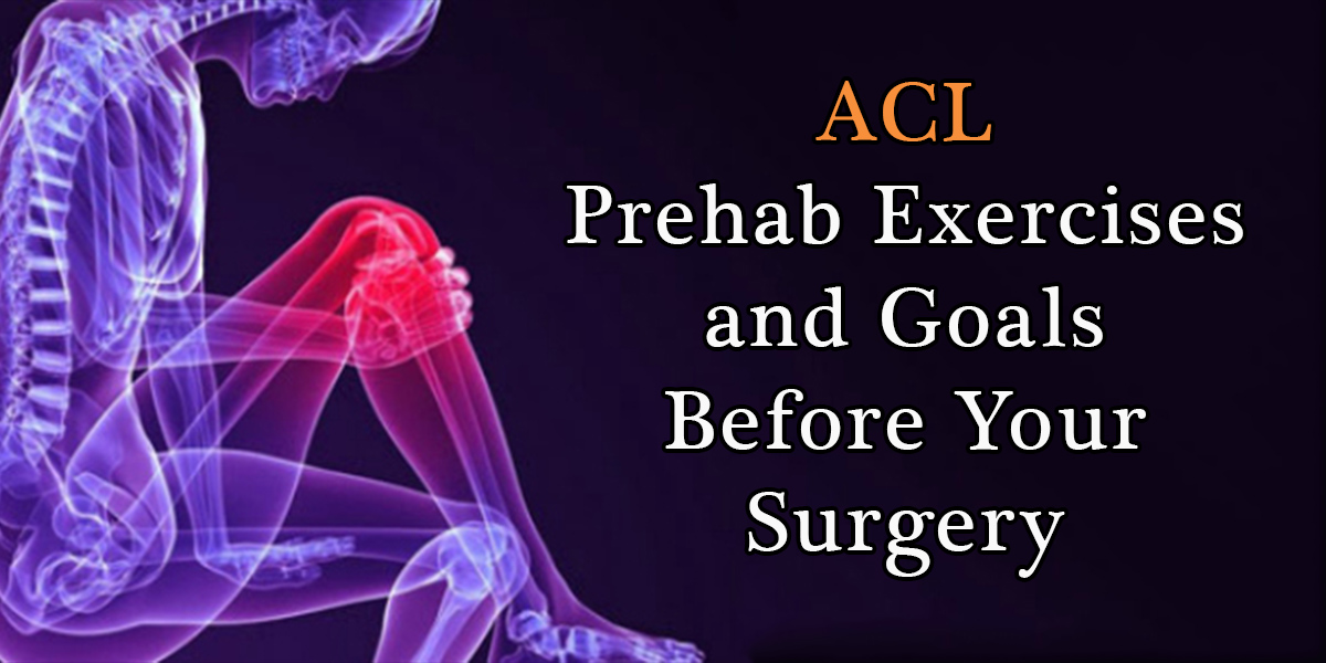 ACL_Prehab_Before_Surgery